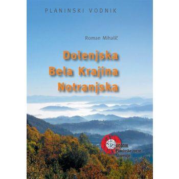 Pzs DOLENJSKA, BELA KRAJINA, NOTRANJSKA, literatura