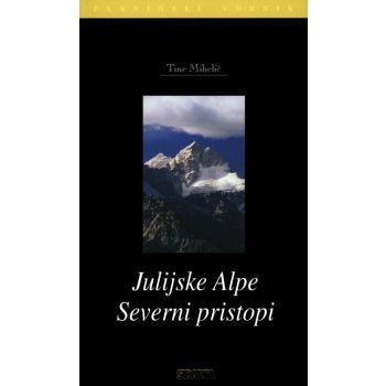 Sidarta JULIJSKE ALPE SEVER.PRISTOPI, knjiga